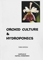 Orchid Culture & Hydroponics